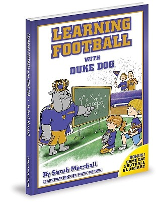 Learning Football With Duke Dog By Marshall, Sarah